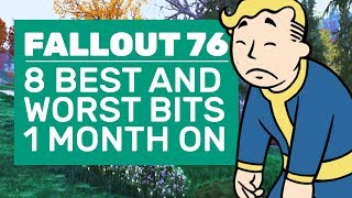 8 Best And Worst Things About Fallout 76 One Month On | Fallout 76 Review
