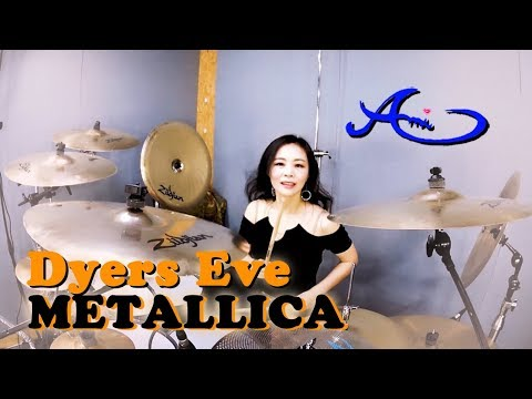 [New] METALLICA - Dyers Eve drum cover by Ami Kim (41st)