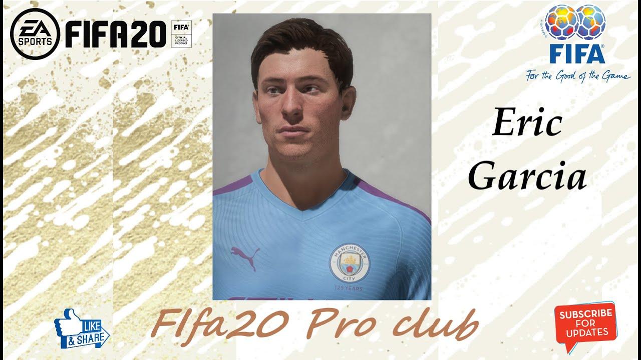 Fifa 20 Eric Garcia Look Alike In Manchester City Fifa20 Pro Club Youtube