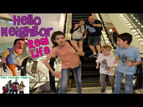 HELLO NEIGHBOR REAL LIFE 4/ That YouTub3 Family
