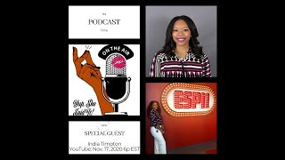 Yup, She Said It Podcast (featuring India G. Timpton)