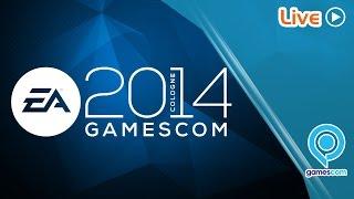 [VOD] gamescom 2014 : conférence Electronic Arts