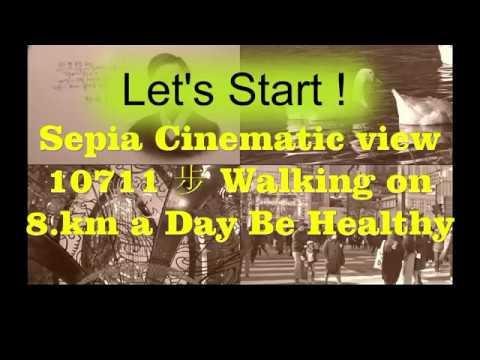 10711 步 Walking on 8.km a Day  Be Healthy