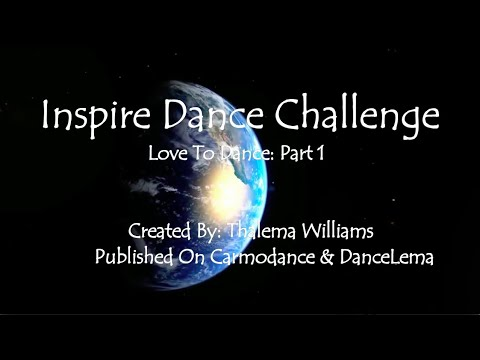Inspire Dance Challenge: Love To Dance- Episode 1  Part 1