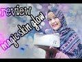 Review MAGIC SKIN GLOW || skincare yang bisa bikin glowing