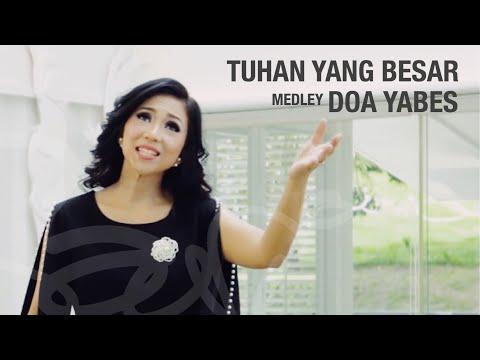 Sari Simorangkir - Tuhan Yang Besar medley Doa Yabes (Official Music Video)
