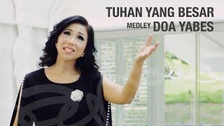 Sari Simorangkir Tuhan Yang Besar medley Doa Yabes MP3