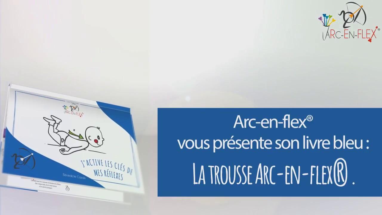 Livre Sur Les Reflexes Archaiques Livre Bleu Arc En Flex