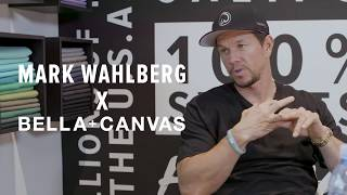 Mark Wahlberg talks BELLA+CANVAS with Danny Harris
