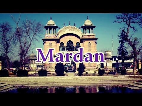 Travelogue   Mardan   Khyber Pukhtoonkhwa   Pakistan