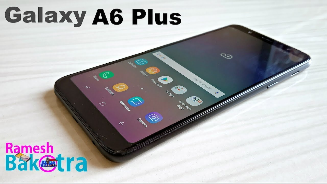 Samsung Galaxy A6 Plus Unboxing And Full Review Youtube