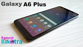 Samsung Galaxy A6 Plus Unboxing and Full Review