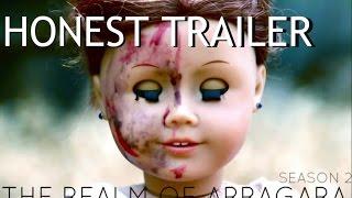 American Girl Honest Trailers- The Realm of Arragara