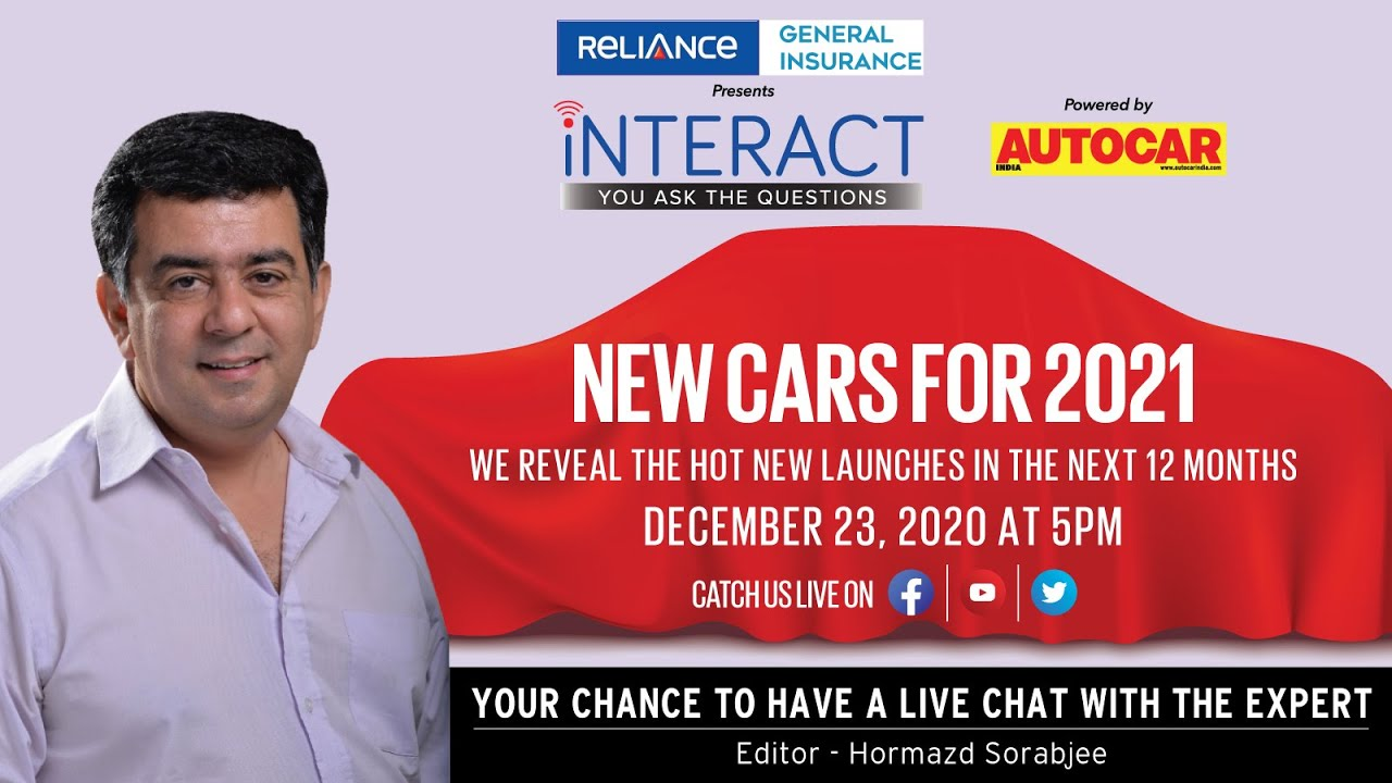 New cars coming in 2021 - chat LIVE with Hormazd Sorabjee