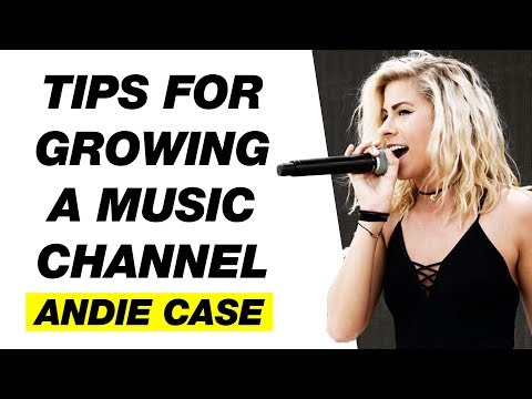 How to Grow a Music Channel on YouTube — Andie Case Interview