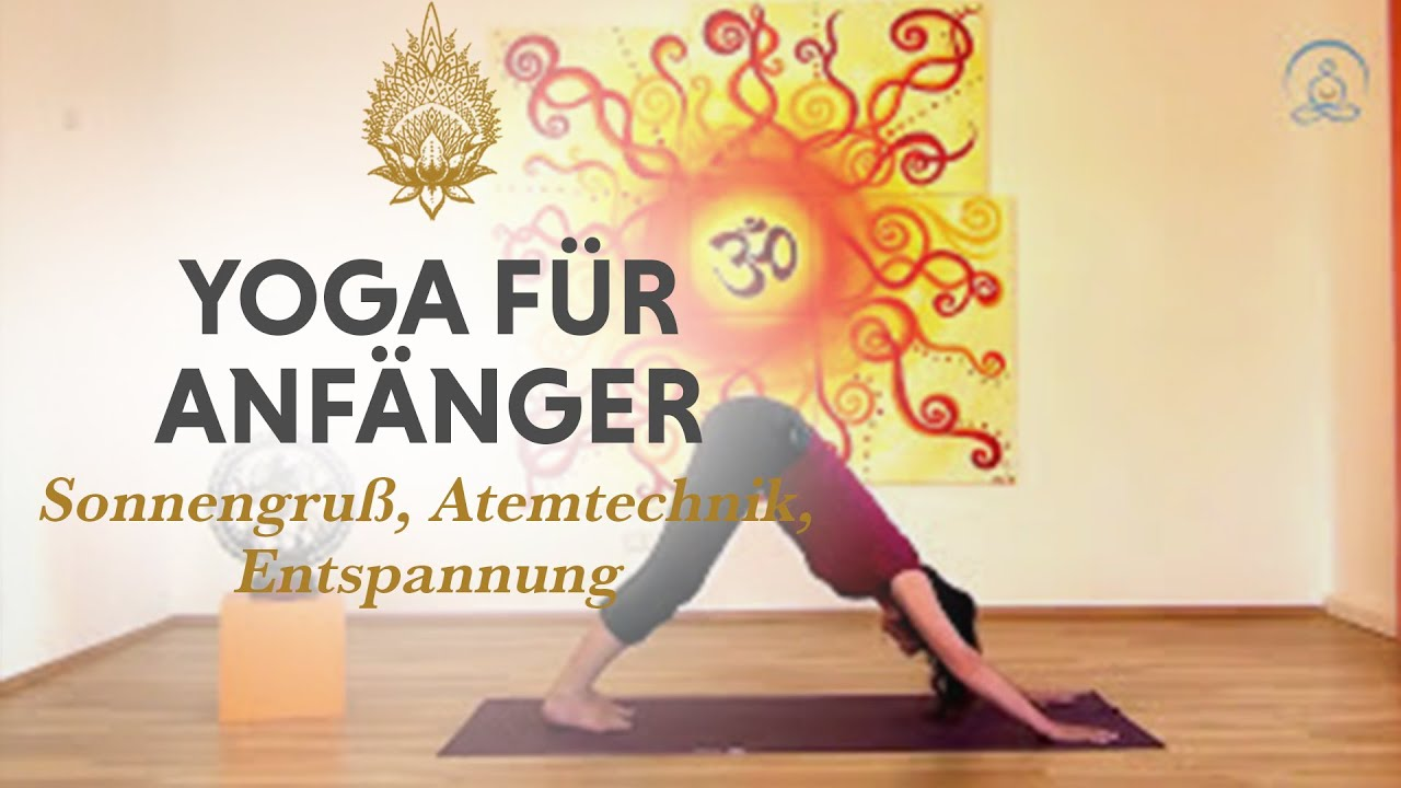 yoga bungen f r anf nger mit sonnengru atemtechnik und entspannung youtube. Black Bedroom Furniture Sets. Home Design Ideas
