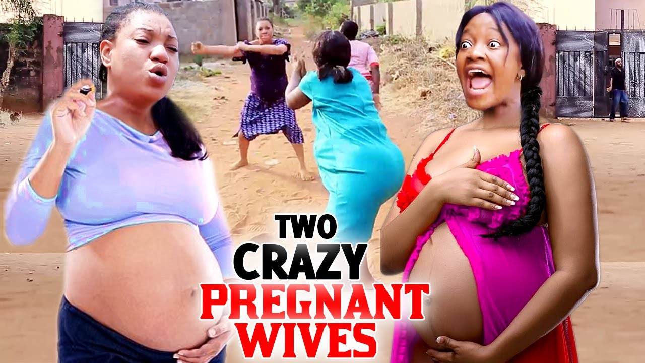 Download Two Crazy Pregnant Wives Complete Season 11&12 - (New Movie) 2021 Latest Nigerian Nollywood Movie HD