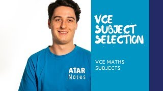 VCE Subject Selection | VCE Maths Selection