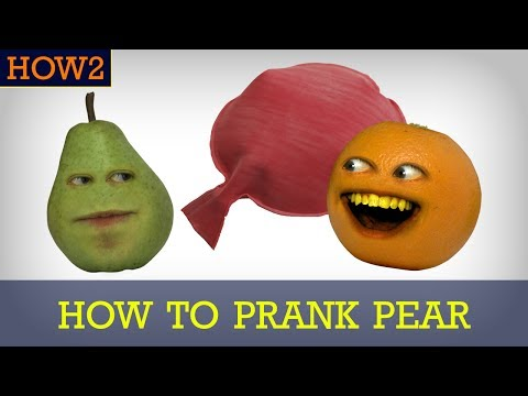 HOW2: How to Prank Pear!