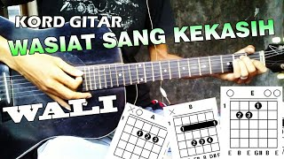 Kord Gitar Wasiat Sang Kekasih - Wali