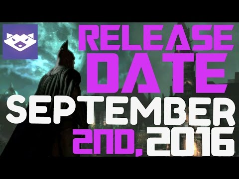 Batman: Return To Arkham Release Date!