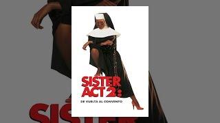 Sister act 2 pelicula completa en español