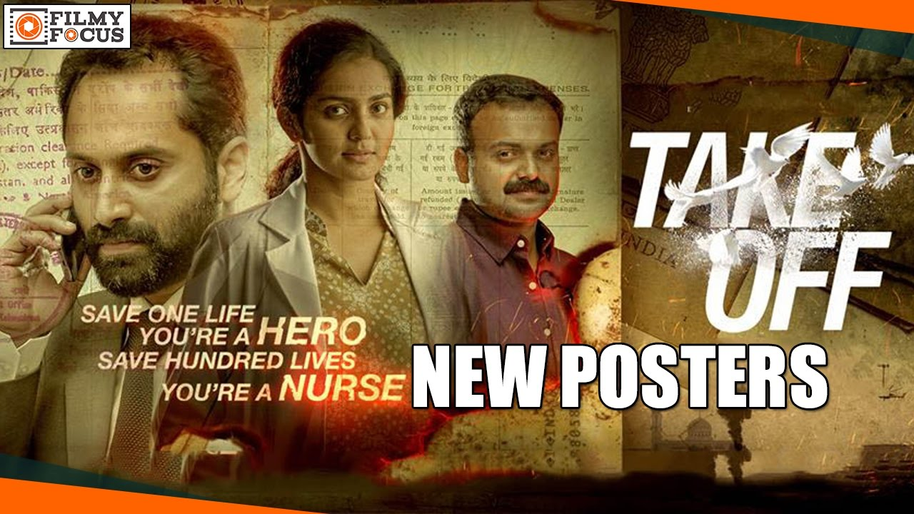 Take Off Malayalam Movie New Posters Parvathy Kunchako Boban