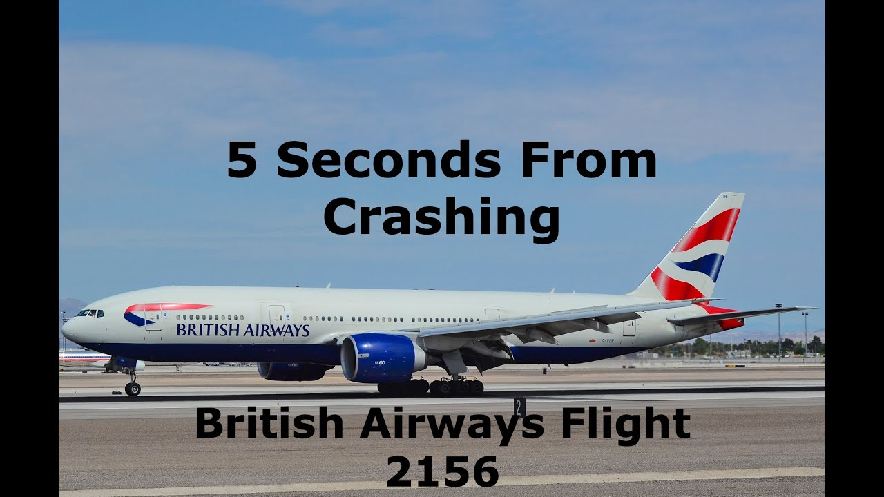 How A Wrong Turn Almost Crashed This Passenger Jet   British Airways 2156