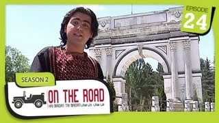 On The Road / Hai Maidan Tai Maidan - SE-2 - Ep-24 - Afghanistan Journey - Part.1