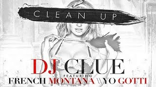 French Montana & Yo Gotti - Clean Up