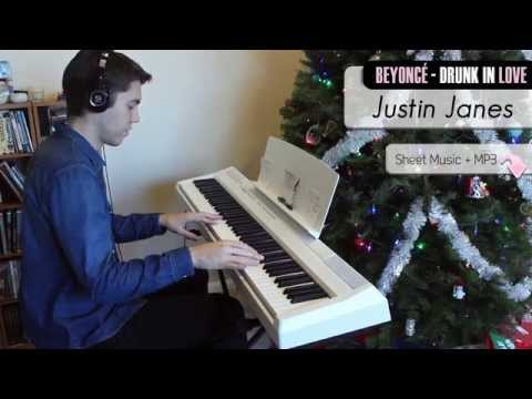 Beyonce - Drunk in Love [Piano Cover + Sheet Music]