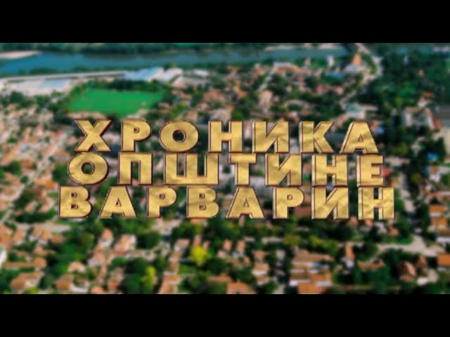 Hronika opstine Varvarin - 25.09.2019.