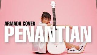 Download TAMI AULIA | ARMADA - PENANTIAN
