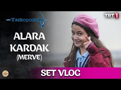 Alara Kardak - Set Vlog