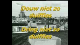 Ja Zuster Nee Zuster Ft Hetty Blok & Leen Jongewaard - Duiffies Duiffies karaoke