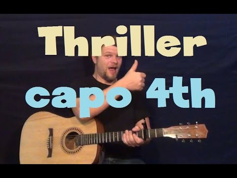 Thriller (Michael Jackson) Easy Strum Guitar Lesson Capo 4th Fret with Licks in Tab