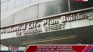 Sona: Operasyon Ng Prudential Life Plan, Inc., Suspendido