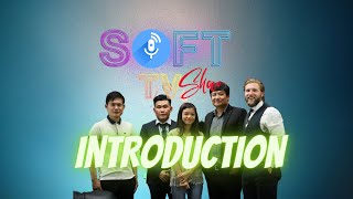 SOFT TV Show Introduction screenshot 2