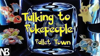Talking to Pokepeople!! Pallet Town