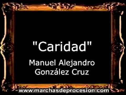 Caridad - Manuel Alejandro González Cruz [CT]