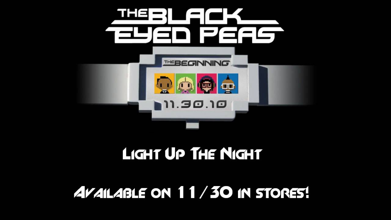 Download The Black Eyed Peas - Light Up The Night [Official NEW SONG] [HD]