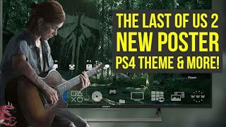 The Last Of Us Part 2 Free Ps4 Elite Dynamic Theme Is Out   Download Now  