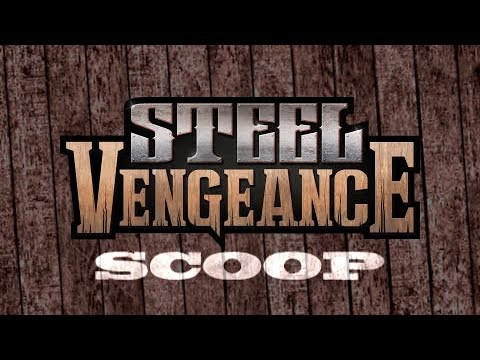 Steel Vengeance Scoop: Episode 4
