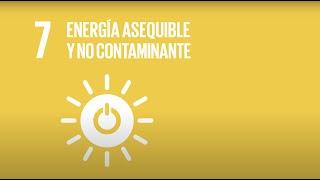 7 Energía Asequible y No Contaminante  -Agenda 2030-