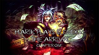 Marik Plays Slender: The Arrival - 1 - LittleKuriboh