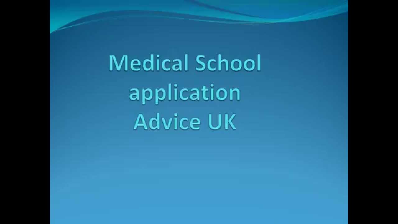 medical school application advice uk medical school application advice uk