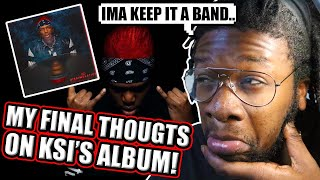 KSI - DISSIMULATION (FULL ALBUM) FINAL THOUGHTS!