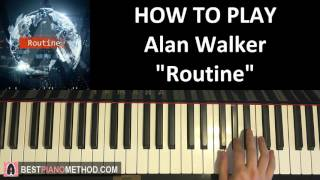 How To Play Alan Walker and David Whistle - Routine Piano Tutorial Lesson.mp3