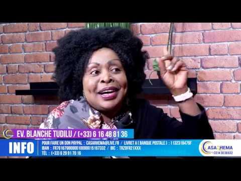 L'incroyable témoignage de l'ev Blanche Tudilu - CASARHEMA
