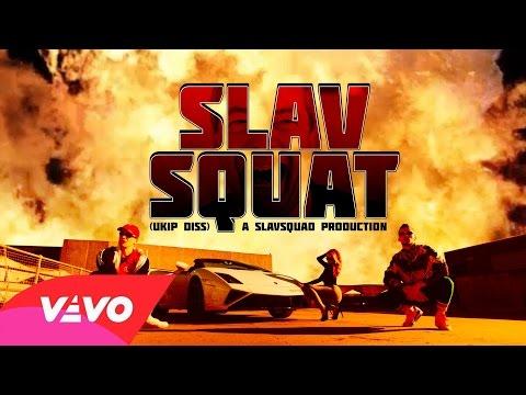 4N Boyz - SLAV SQUAT (UKIP DISS) 4K